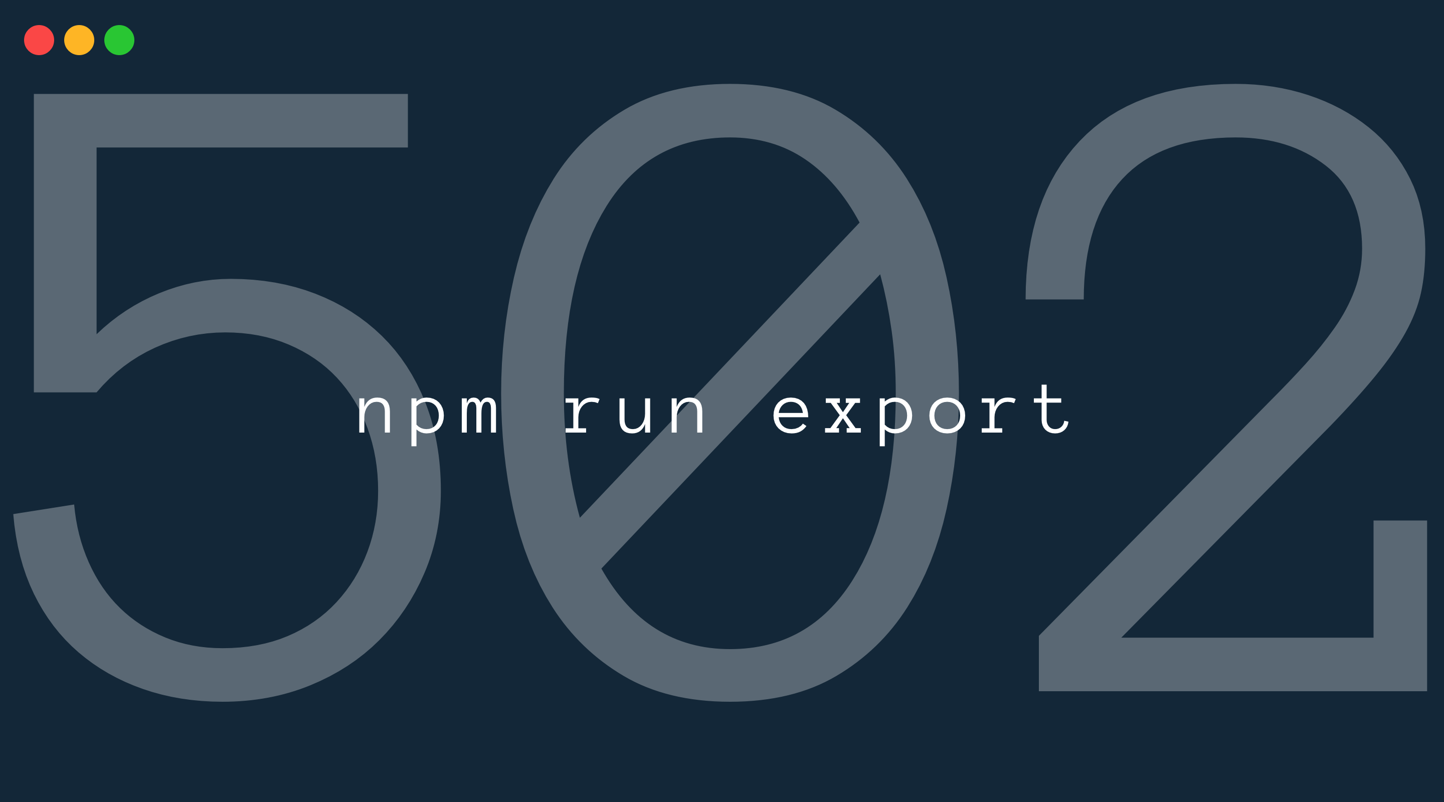 How to solve 502 errors when running static exports with Next.js